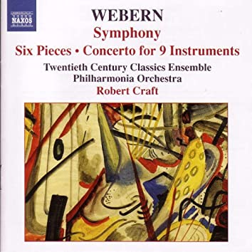 WEBERN, A.: Symphony / 6 Pieces, Op. 6 / Concerto (Craft) (Webern, Vol. 1)