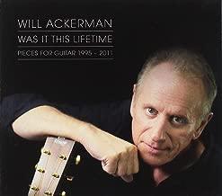 Best was it this lifetime william ackerman Reviews
