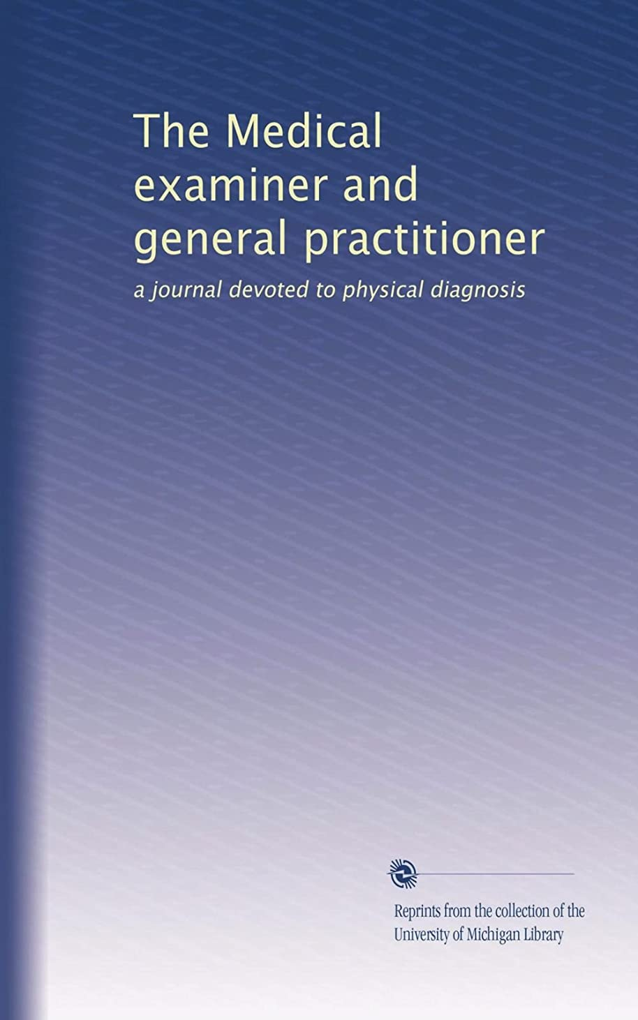 ホーム年金受給者楕円形The Medical examiner and general practitioner: a journal devoted to physical diagnosis