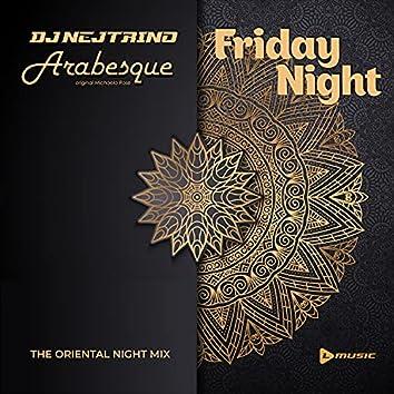 Friday Night (The Oriental Night Mix)