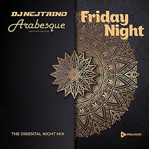DJ Nejtrino & Arabesque original Michaela Rose