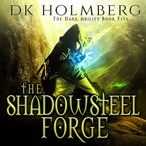 The Shadowsteel Forge audiobook cover art