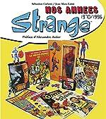 Nos années Strange, 1970-1996 de Sébastien Carletti