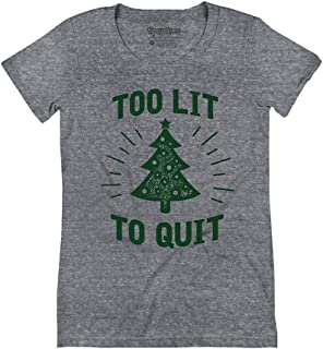 Best too lit to quit shirt Reviews