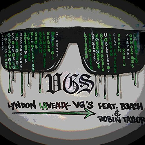 Vg's (feat. B3ach & Robin Taylor) [Explicit]