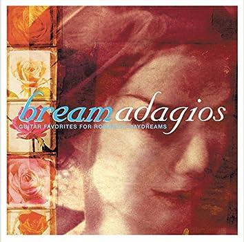Bream Adagios: Guitar Favorites for Romantic Daydreams
