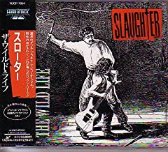 Slaughter ; the Wild Life +2 [Japan Import]