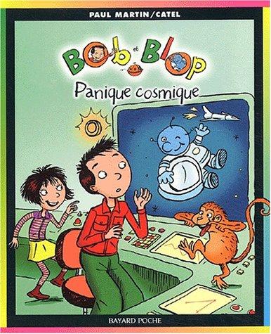 Bob et Blop, Tome 3 : Panique cosmique (Bop et Blop)