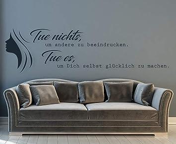 Tjapalo A52 Wandtattoo Jugendzimmer Madchen Spruche Fur Frauen Tue Nichts Um Andere Zu Beeindrucken Farbe Fruhlingsgrun Grosse B58xh17cm Amazon De Baumarkt