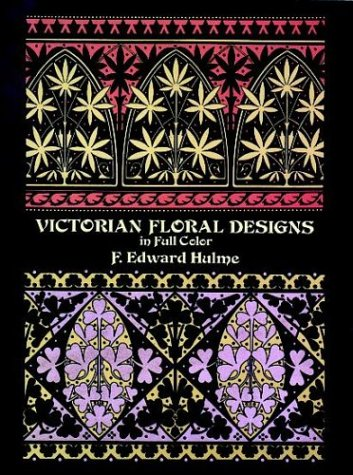 Victorian Floral Designs in Full Color (Dover Pictorial Archive Series)