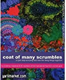 Coat of Many Scrumbles: or Just Stop Worrying and Sew the Dang Things Together