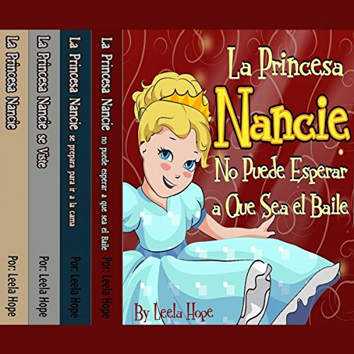 La Serie La Princesa Nancie, 1-4 [Princess Nancy Series, 1-4] audiobook cover art