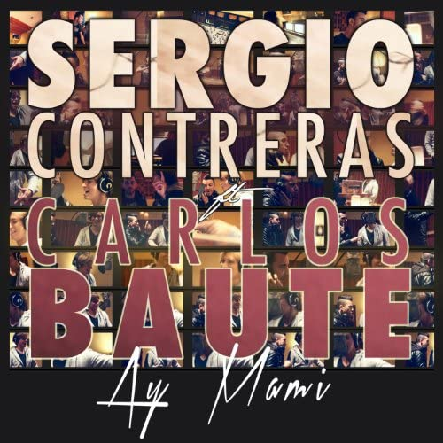 Sergio Contreras & Carlos Baute