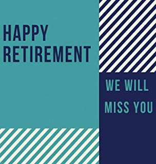 Happy Retirement Guest Book (Hardcover): Guestbook for retirement, message book, memory book, keepsake, retirement book to sign