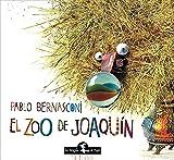 ZOO DE JOAQUIN EL Rustico