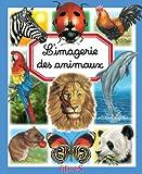 L'imagerie des animaux (Les imageries)