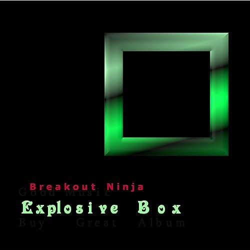 Explosive Box by Breakout Ninja on Amazon Music - Amazon.com