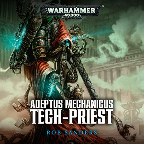 Tech-Priest: Warhammer 40,000 audiobook cover art