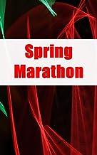 Spring Marathon