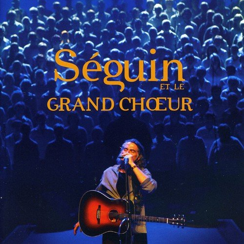 Seguin et Le Grand Choeur [Import USA]