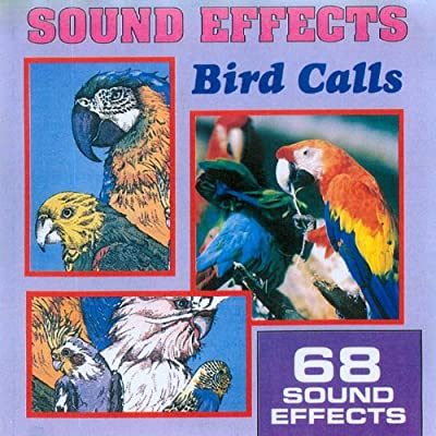 Sound Effects - Bird Calls