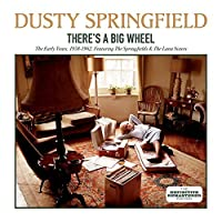 There's a Big Wheel by DUSTY SPRINGFIELD (2015-05-03)