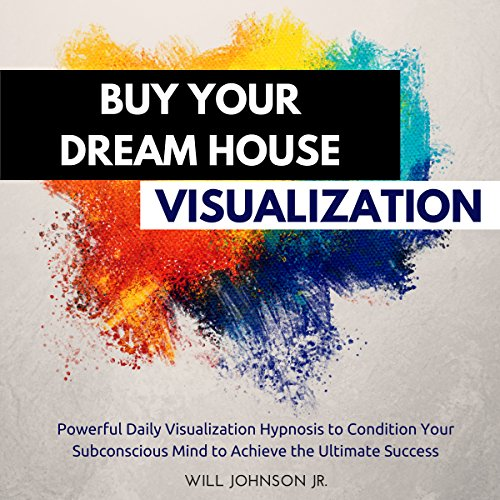 Buy Your Dream House Visualization cover art
