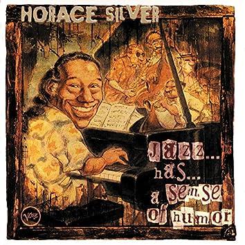 Jazz ... Has ... A Sense Of Humor