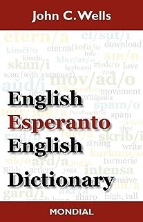 English-Esperanto-English Dictionary (2010 Edition)
