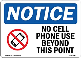 OSHA Notice Sign - No Cell Phone Use Beyond This Point | Rigid Plastic Sign | Protect Your Business, Construction Site, Warehouse & Shop Area | Made in The USA