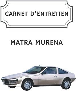 Carnet d'entretien Matra Murena