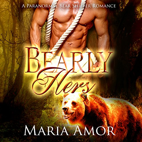 Bearly Hers audiobook cover art