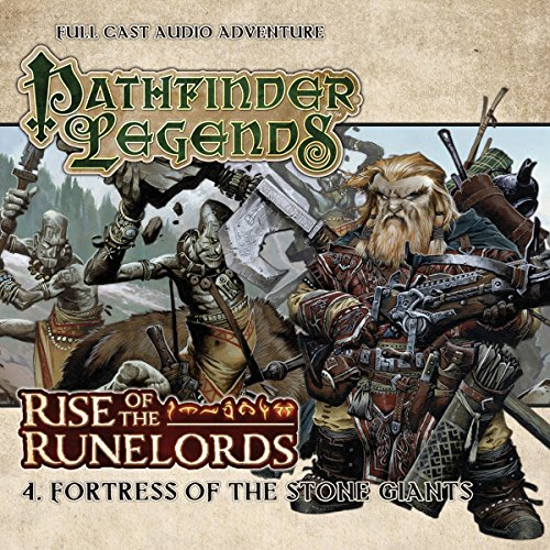 Pathfinder Legends - Rise of the Runelords 1.4 Fortress of the Stone Giants audiobook cover art