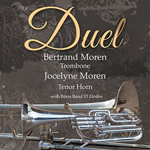 Bertrand Moren, Jocelyne Moren & Brass Band 13*