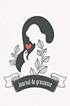 Journal de grossesse: Mon album souvenir de ma grossesse (French Edition)