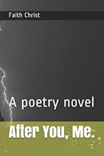After You, Me.: A poetry novel