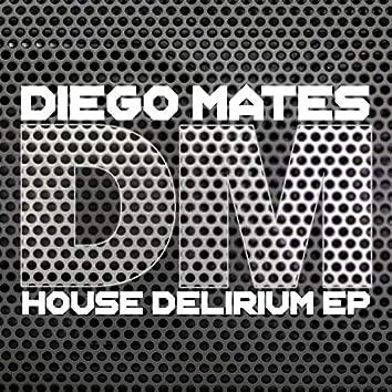 House Delirium EP