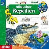 Alles über Reptilien: Wieso? Wes...