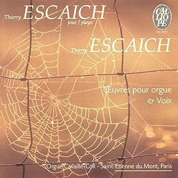 Thierry Escaich: Œuvres pour orgue & voix