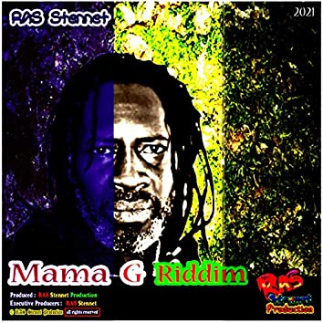 Mama G Riddim