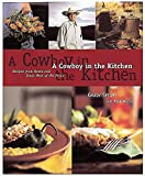 A Cowboy in the Kitchen: Recipes from Reata and Texas West of the Pecos