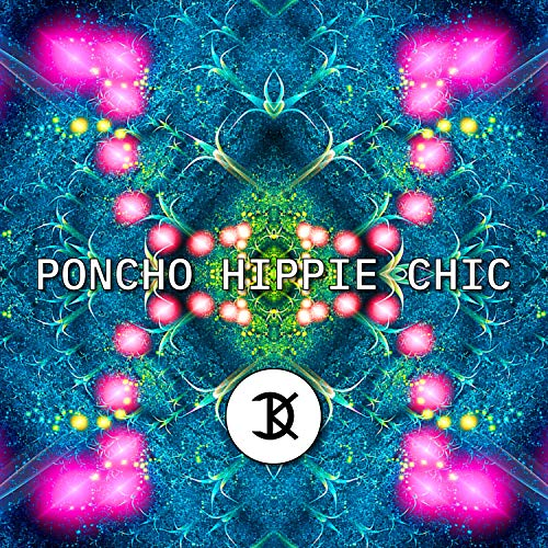 Poncho Hippie Chic (feat. Lil Foxx) [with HerrFuchs] (Extended Mix)