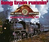Long Train Runnin' 歌詞