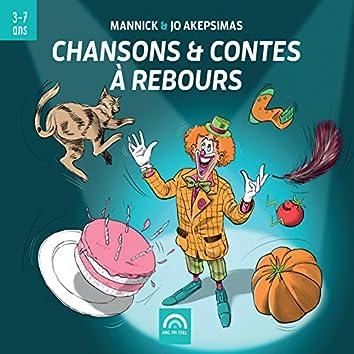 Chansons & contes à rebours (De 3 à 7 ans)