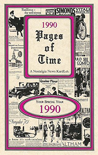 Pages of Time 1990 PAGES OF TIME CELEBRATION KARDLET: 30th Gift - Birthdays, Anniversaries, Reunions, Homecomings, Client & Corporate Gifts (PT1990)