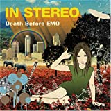 Death Before Emo by In Stereo (2006-01-20)