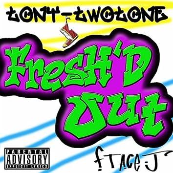 Fresh'd Out (feat. Ace J)