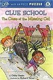 Innovative Kids Readers: Clue School - the Case of the Missing Cat - Level 4 (Innovativekids Readers, Level 4)