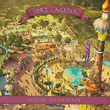 Port Laguna (Official Soundtrack)