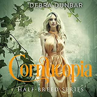 Cornucopia     Half-Breed, Book 3              Written by:                                                                                                                                 Debra Dunbar                               Narrated by:                                                                                                                                 Hollie Jackson                      Length: 2 hrs and 32 mins     Not rated yet     Overall 0.0